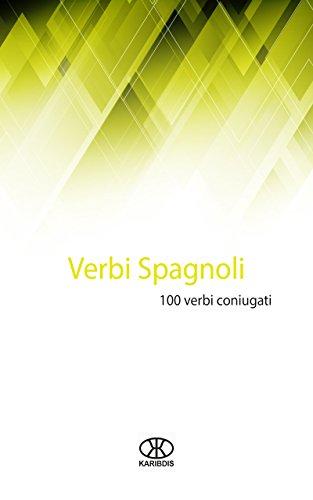 Verbi spagnoli: 100 verbi coniugati