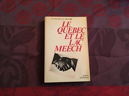 Le Quebec et le lac Meech: Un dossier du Devoir