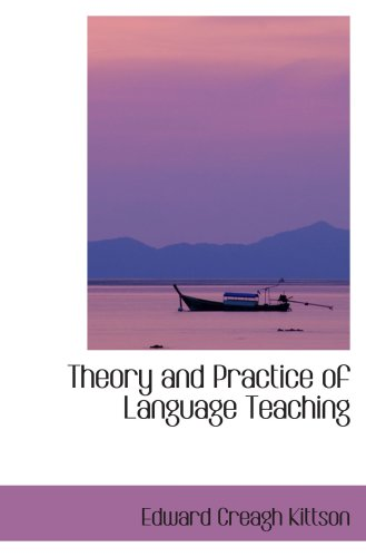 Theory and Practice of Language Teaching