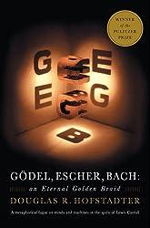 G?de?ed??ede??d??ede?ed???de??d???del, Escher, Bach: An Eternal Golden Braid by Douglas R. Hofstadter (1999-02-05)