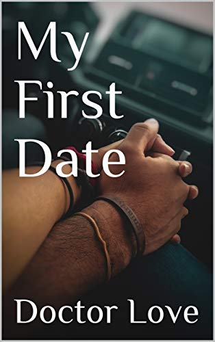 My First Date por Doctor Love