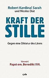 Kraft der Stille: Gegen eine Diktatur des Lärms (German Edition)