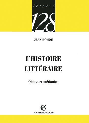 L'histoire littéraire : Objets et méthodes (Lettres)