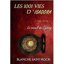 Les 1001 vies d'Isadora : Le Réveil du Cyborg