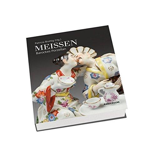 Meissen: Barockes Porzellan