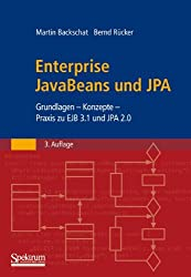 Enterprise JavaBeans 3.0: Grundlagen - Konzepte - Praxis