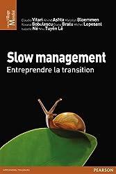 Slow management : Entreprendre la transition