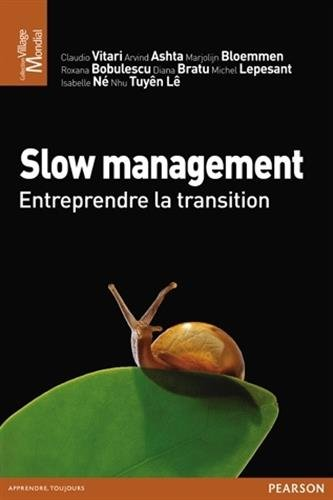 Slow management : Entreprendre la transition
