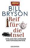 Reif für die Insel: England für Anfänger und Fortgeschrittene (German Edition)
