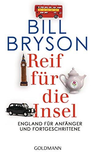 Reifen Art (Reif für die Insel: England für Anfänger und Fortgeschrittene)