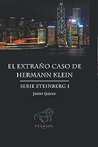 El extraño caso de Hermann klein par Javier Quirce