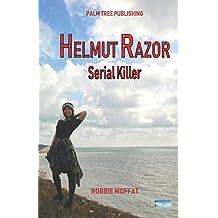 Helmut Razor: Serial Killer