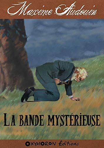 Couverture du livre La bande mystérieuse