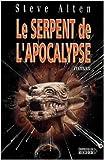 Le serpent de l'apocalypse de Steve Alten ( 28 février 2001 )