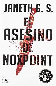 El asesino de Noxpoint par Janeth G. S.