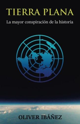 Tierra Plana: La mayor conspiración de la historia