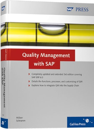 Quality Management with SAP by Michael H??lzer (2009-04-28)