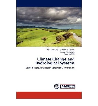 BY Hashmi, Muhammad Zia Ur Rahman ( Author ) [ CLIMATE CHANGE AND HYDROLOGICAL SYSTEMS ] Aug-2012 [ Paperback ]