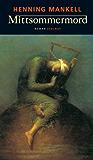 Mittsommermord: Roman