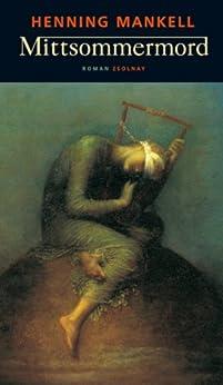 Mittsommermord: Roman von [Mankell, Henning]