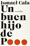 Un Buen Hijo de P...: Una Fabula (Vintage Espanol)