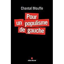 Pour un populisme de gauche (A.M. HORS COLL) (French Edition)