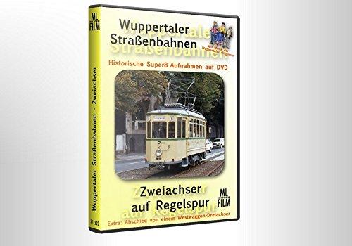 Wuppertaler Straßenbahnen: Zweiachser auf Regelspur: Historische Super8-Aufnahmen auf DVD - Extra: Abschied von einem Westwaggon-Dreiachser