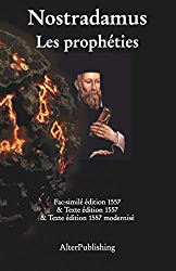 Les prophéties: Facsimilé et texte de l'édition originelle 1557 et version modernisée