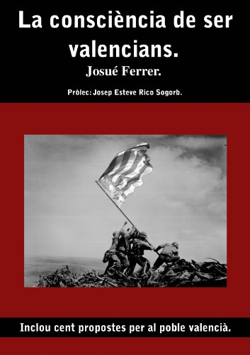 La consciència de ser valencians. (Catalan Edition) por Josué Ferrer