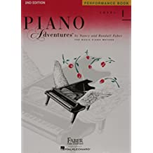 Piano Adventures - Level 1: Performance Book: A Basic Piano Method.