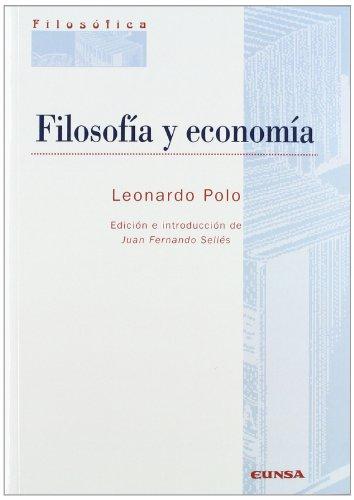 Filosofía y economía (Colección filosófica)