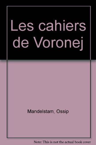 Les Cahiers De Voronej [Pdf/ePub] eBook