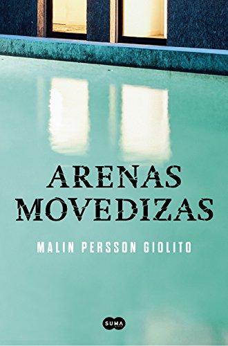 Arenas movedizas por Malin Persson Giolito