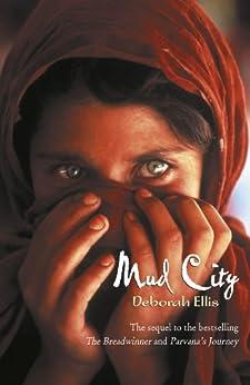 Mud City by [Ellis, Deborah]