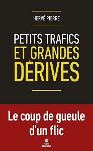 Petits trafics et grandes dérives par Hervé PIERRE