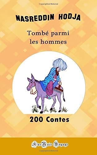 200 Contes de Nasreddin Hodja por Wilfrid Schueller