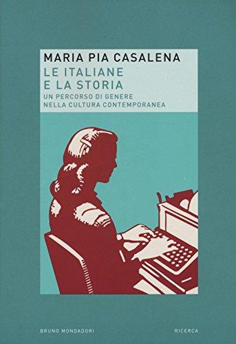 Le italiane e la storia. Un percorso di genere nella cultura contemporanea