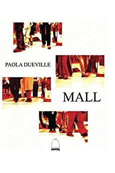 Mall (Spanish Edition) by [Dueville, Paola]