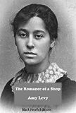 The Romance of a Shop (Black Heath Victorian Bookshelf)
