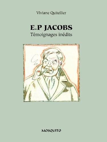 Edgar P. Jacobs : Témoignages Inédits