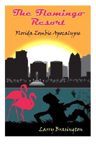 The Flamingo Resort: Florida Zombie Apocalypse