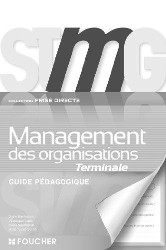 Prise directe Management des organisations Tle Bac STMG G.P par Didier Bertholom, Diane Seymortier, Véronique Blanc, Hana Touiti-Souidi