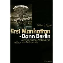 Erst Manhattan - Dann Berlin: Messianisten-Netzwerke treiben zum Weltenende