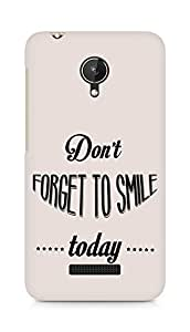 Amez Dont forget to Smile Today Back Cover For Micromax Canvas Spark Q380