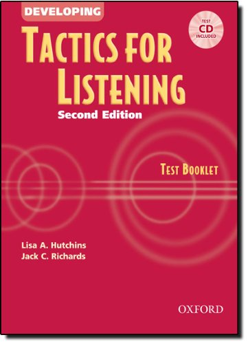 Tactics for Listening: Developing Tactics for Listening, Second Edition: Tactics For Listening Developing: Test Book 2nd Edition