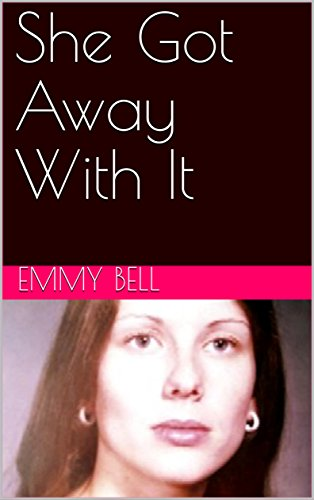 She Got Away With It (English Edition)