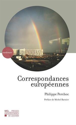 Correspondances européennes par Philippe Perchoc