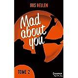 Mad About You - tome 2 : Jusqu'où iriez-vous par amour ? (HQN)