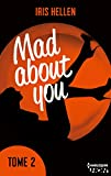 mad about you tome 2 des romans intenses sexy et riches en ?motions hqn