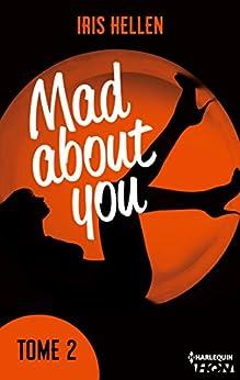 """Mad About You - tome 2 : Vous avez aimé """"Calendar Girl"""" ? Vous aimerez """"Mad about You"""" (HQN) par [Hellen, Iris]"""